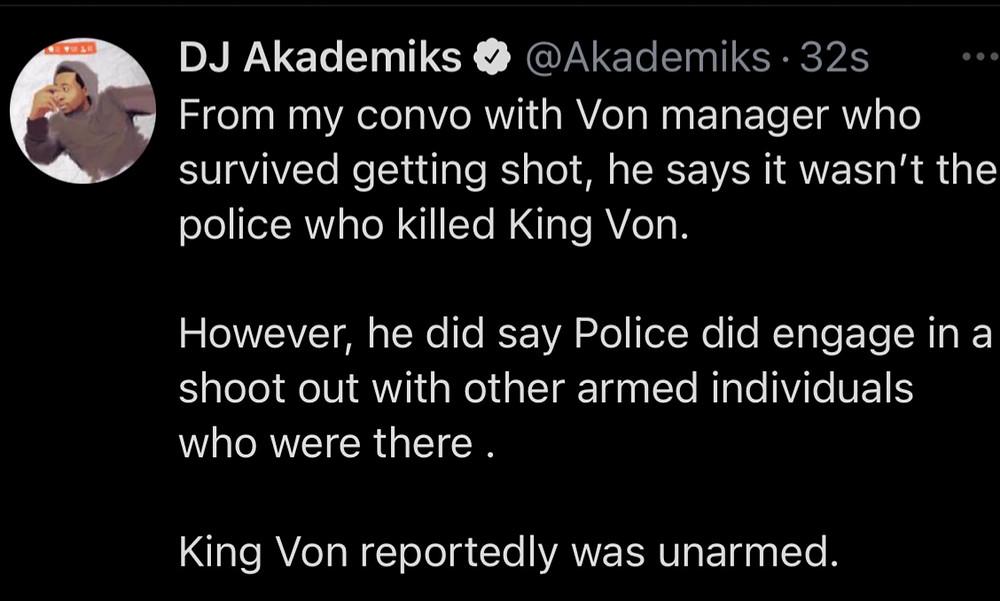 Dj Akademiks confirms King Von killed in Atlanta