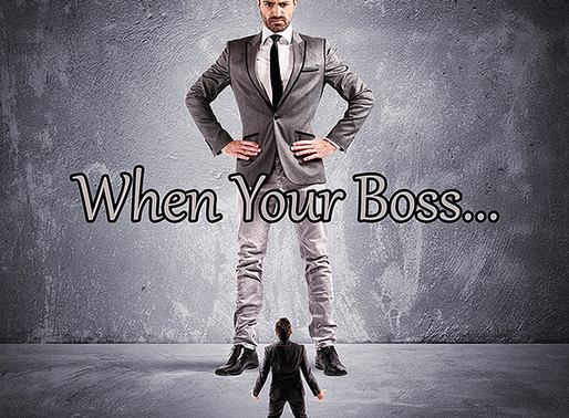 When Your Boss