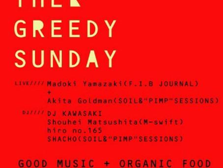 """SHACHO presents """"THE GREEDY SUNDAY"""""""