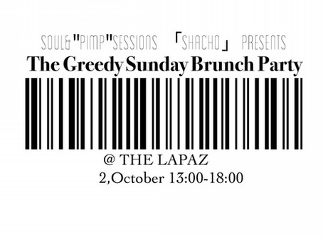 The Greedy Sunday / Organic TABLE BY LAPAZ Renewal Party