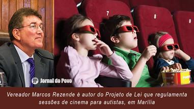 INCLUSÃO: Marcos Rezende apresenta projeto que garante sessões de cinema adaptadas para os autistas