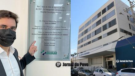 Deputado Vinícius conquista equipamento e participa da inauguração do Hospital Oncológico da Unimar