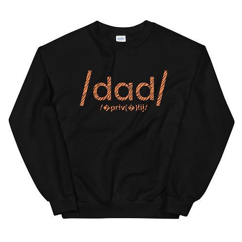 Dad Privilege Sweatshirt