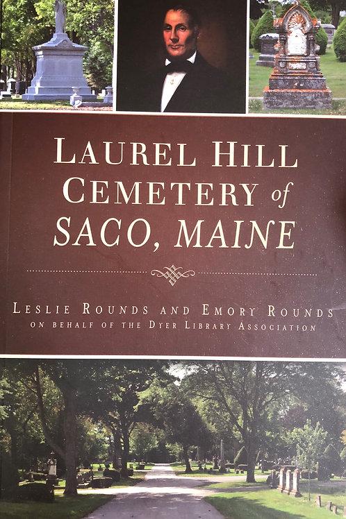 Laurel Hill Cemetery of Saco Maine