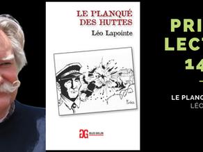 Le Prix des lecteurs 14/18 pour Le Planqué des huttes, de Léo Lapointe