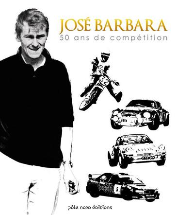José Barbara, 50 ans de compétition