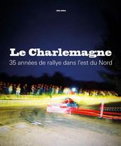 Le Charlemagne, 35 années de rallye dans l'est du Nord