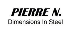 Pierre N. Dimensions in Steel
