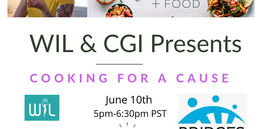 """WIL & CGI Presentes """"Cooking For a Cause"""""""