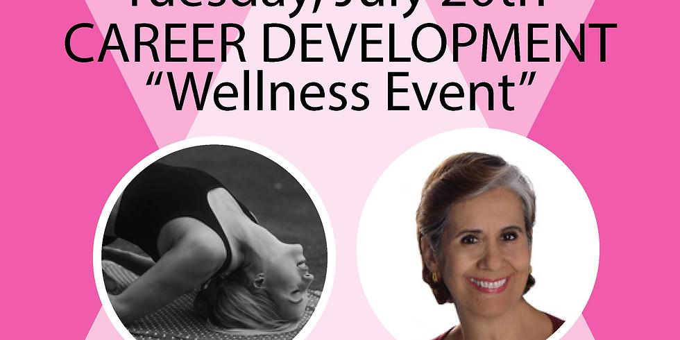 Career Development Series: Wellness