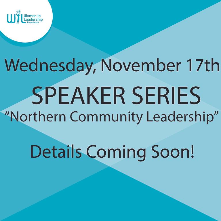 Speaker Series:  Northern Community Leadership