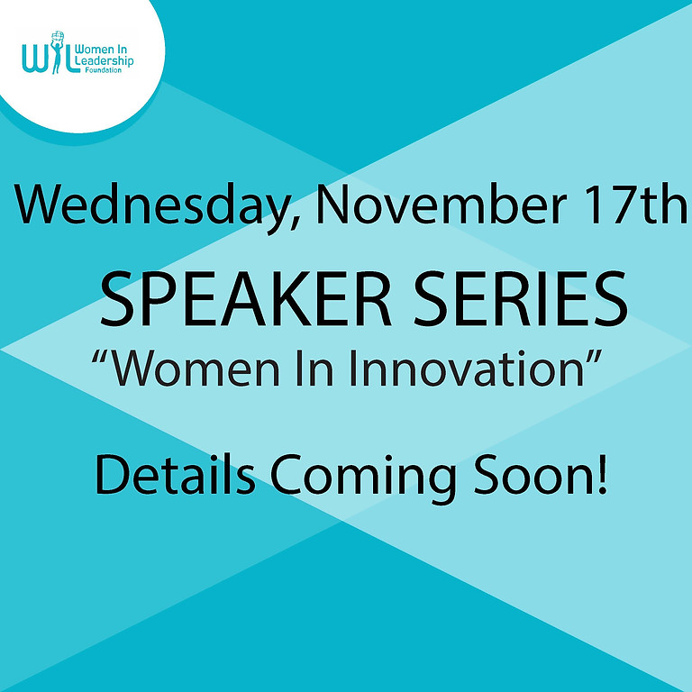 Speaker Series:  Women In Innovation, hosted by WIL Alberta Chapter