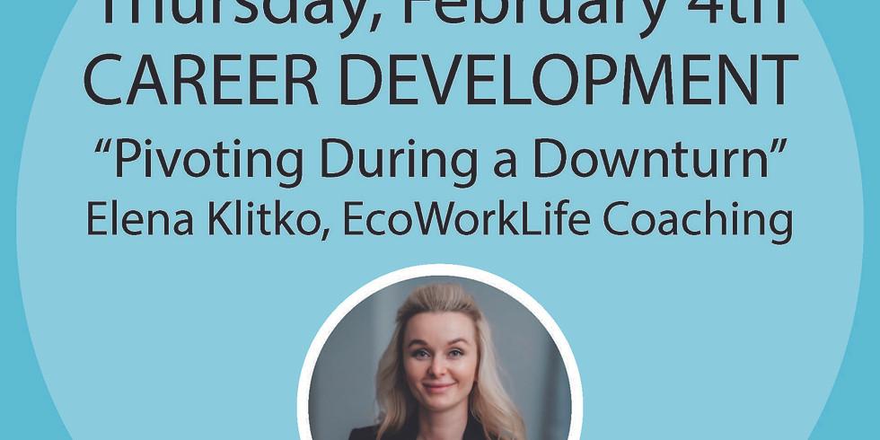 Career Development Workshop: Pivoting during a Downturn