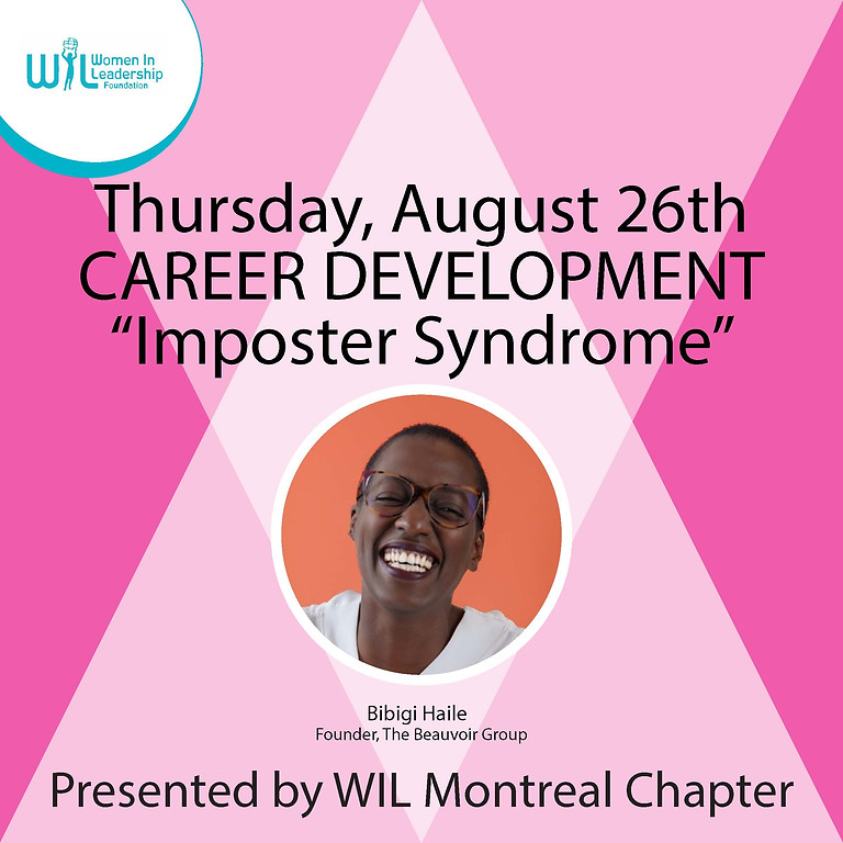 Career Development Series: Imposter Syndrome, presented by WIL Montreal Chapter