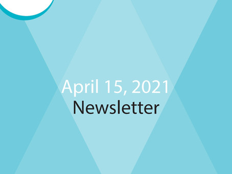 E-Newsletter for April 15 - Read All About It!