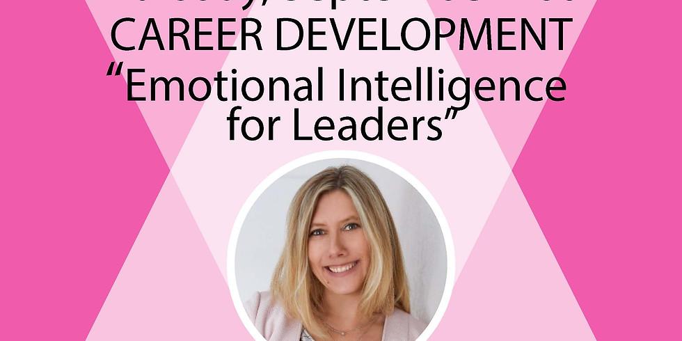 Career Development Series:  Emotional Intelligence for Leaders
