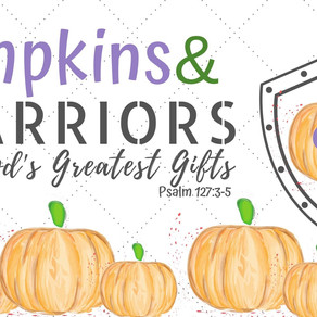 Pumpkins & Warriors