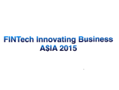 Supporting Organisation To FinTech Innovating Business A$IA 2015