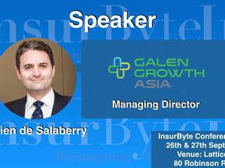 InsurByte is thrilled to announce Galen Growth Asia and Julien de Salaberry as our Speaker for Insur