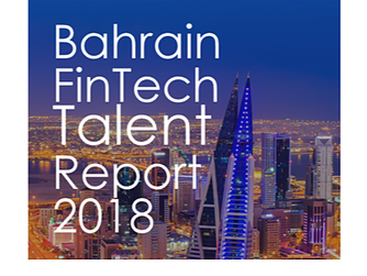Bahrain FinTech Bay launches Bahrain FinTech Talent Report