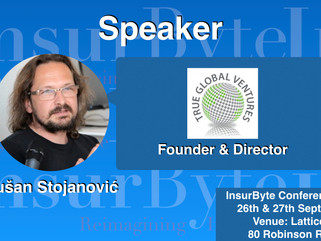 InsurByte is happy to announce True Global Ventures and Dušan Stojanović as our Speaker for InsurByt