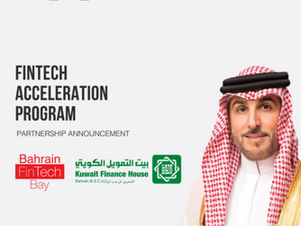 Bahrain FinTech Bay (BFB) and KFH-Bahrain announce partnership for FinTech Acceleration Program