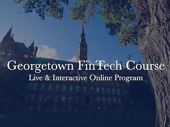 Georgetown FinTech Course