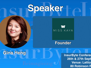 We are delighted to have Gina Heng from Miss Kaya as a speaker for InsurByte Conference 2017