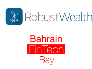 RobustWealth Begins International Expansion, Invited to Speak at the Launch of Bahrain Fintech Bay