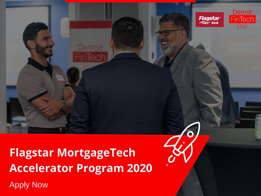 Flagstar MortgageTech Accelerator Program 2020