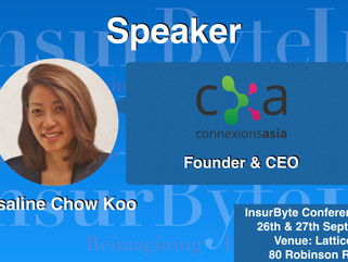It's with great joy that InsurByte announces CXA and Rosaline Chow Koo as our Speaker for InsurByte