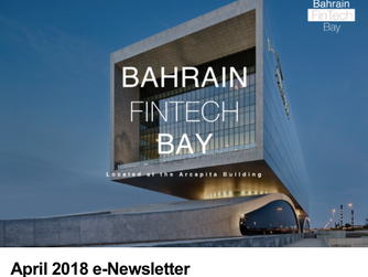 Bahrain FinTech Bay launches eNewsletter for the month of April!