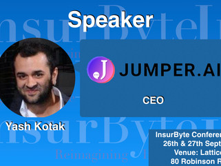 We are pleased to have Yash Kotak, from jumper.si jumper.ai as our speaker for InsurByte Conference