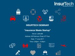 """InsurTech Seminar- """"Insurance Meets Startup"""""""