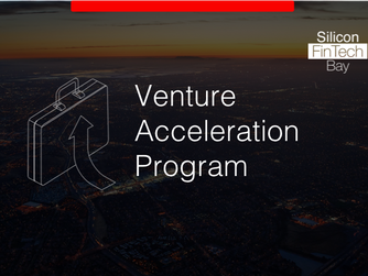 Silicon FinTech Bay Launches a Venture Acceleration Program for Startups; Now open to Applications