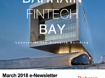 Bahrain FinTech Bay launches eNewsletter for the month of March!