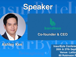 InsurByte feels with great joy that we announce Ashley Jing Wen Kee as one of our panelists for Insu