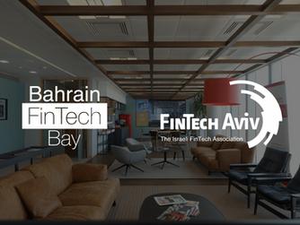 BAHRAIN FINTECH BAY AND ISRAEL'S FINTECH-AVIV SIGNS PARTNERSHIP AGREEMENT