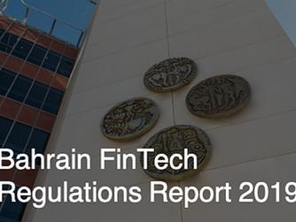 Bahrain FinTech Bay Launches Bahrain FinTech Regulations Report 2019