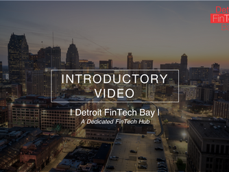 Detroit FinTech Bay Launched Introductory Video
