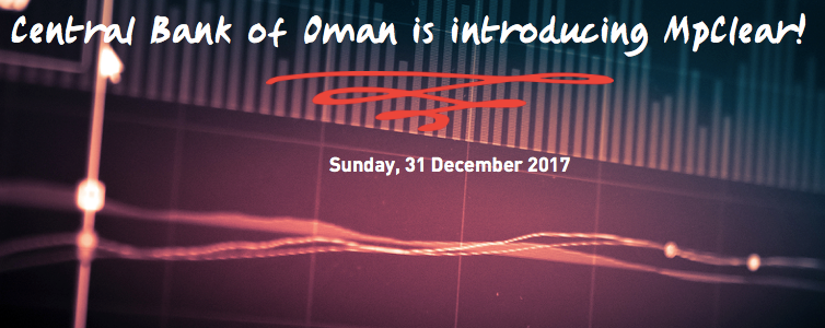 Central Bank of Oman is introducing MpClear!