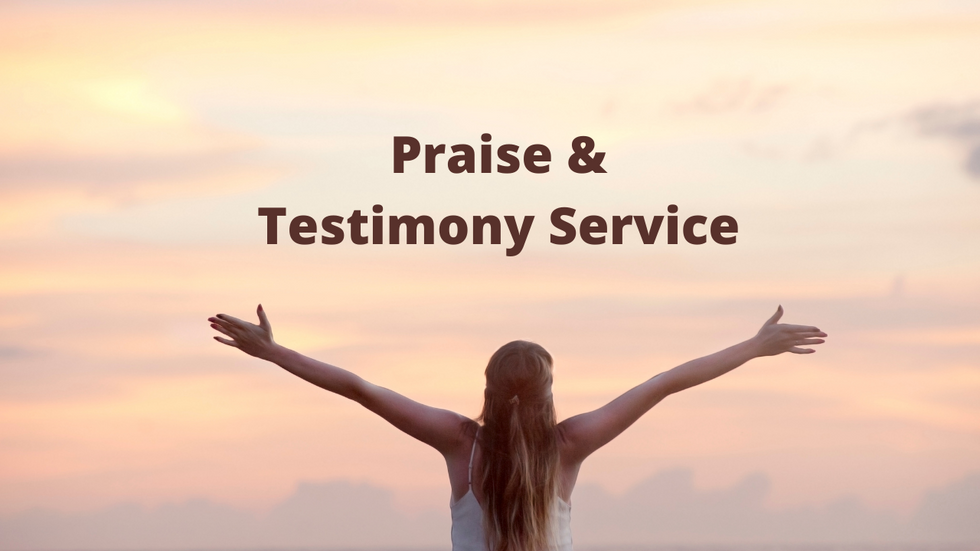 Praise & Testimony Service