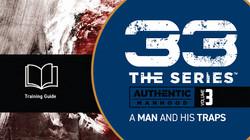 33 Series: A Man & His Traps