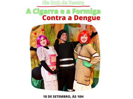 Cotia: A cigarra e a formiga se unem contra a dengue em apresentação de teatro
