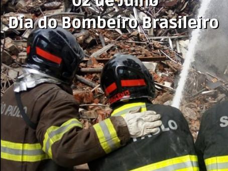 02 de julho: Dia do Bombeiro Brasileiro