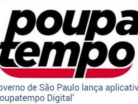"""Governo de São Paulo lança aplicativo """"Poupatempo Digital"""""""