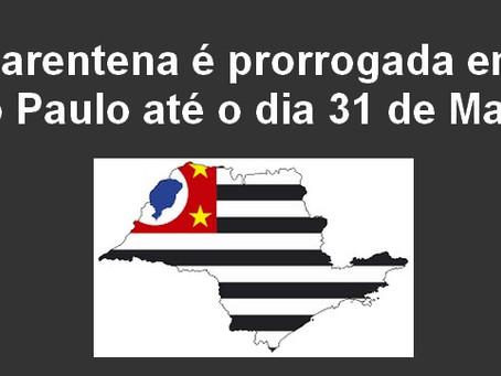 Governo de SP prorroga quarentena até 31 de maio