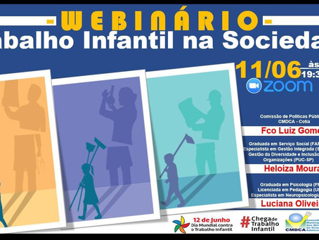 Cotia: Prefeitura e CMDCA realizam 'webnário' sobre o enfrentamento do trabalho infantil