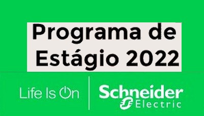 Schneider Electric abre inscrições do programa de estágio 2022