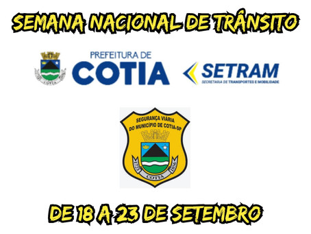 Cotia realiza campanha na Semana Nacional do Trânsito